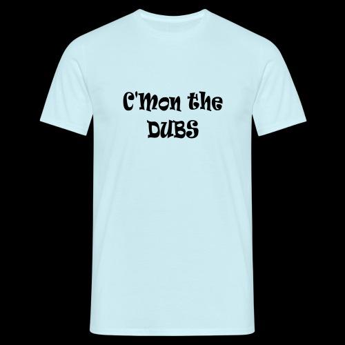 C n the DUBS - Men's T-Shirt