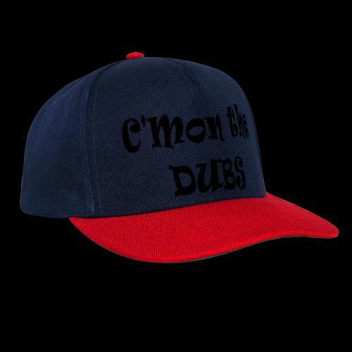 C n the DUBS - Snapback Cap