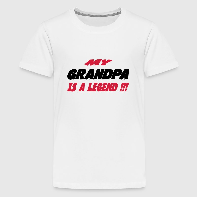 My grandpa is a legend Tee shirts - T-shirt Premium Ado