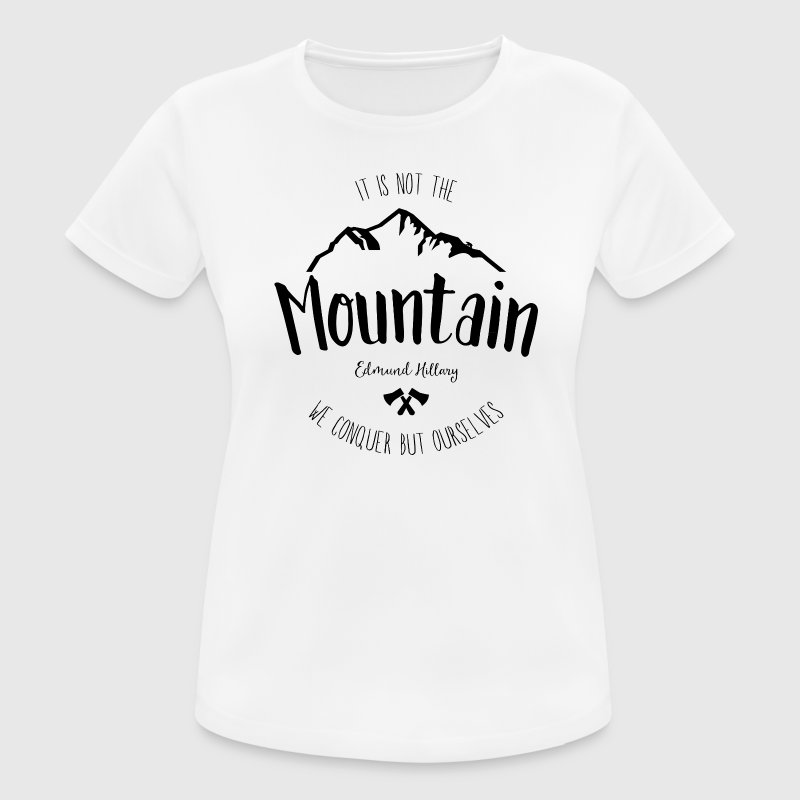Mountain quote 3 - Women's Breathable T-Shirt