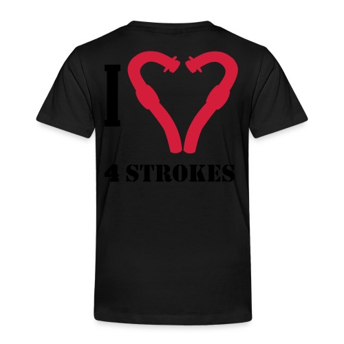I love 4 strokes - Kinder Premium T-Shirt