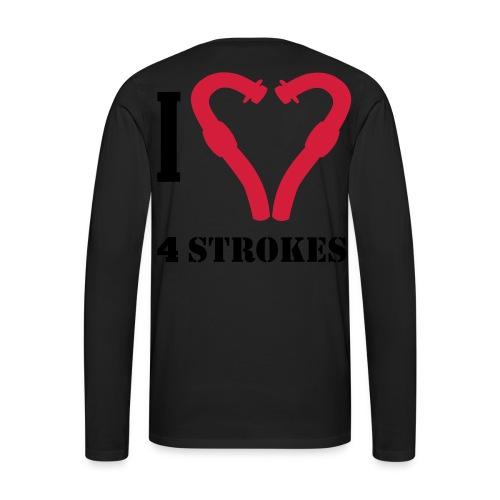 I love 4 strokes - Männer Premium Langarmshirt