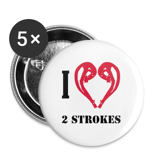 I love 2 strokes - Buttons mittel 32 mm (5er Pack)