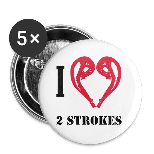 I love 2 strokes - Buttons klein 25 mm (5er Pack)