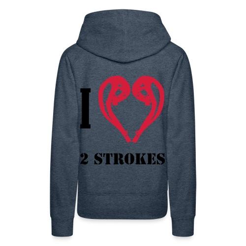 I love 2 strokes - Frauen Premium Hoodie