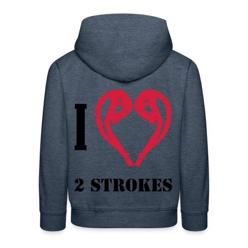 I love 2 strokes - Kinder Premium Hoodie