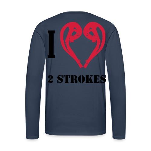 I love 2 strokes - Männer Premium Langarmshirt