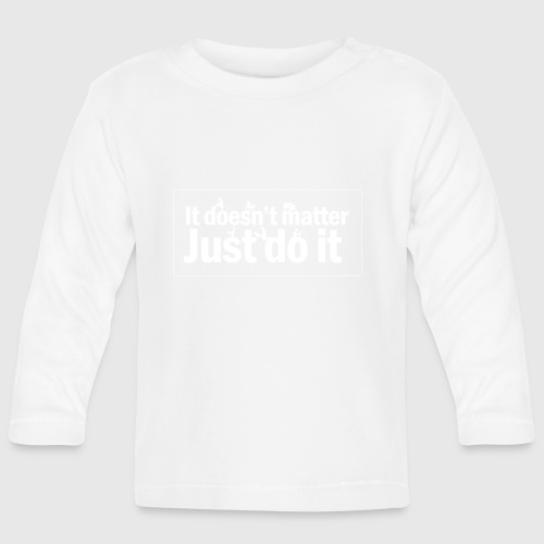 Just do it  - Langærmet babyshirt