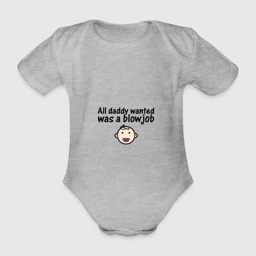 All daddy wanted - boy - 12-18 mdr. - Kortærmet babybody, økologisk bomuld