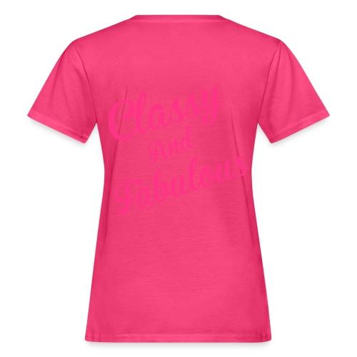 Classy and Fabulous  - Women's Organic T-Shirt