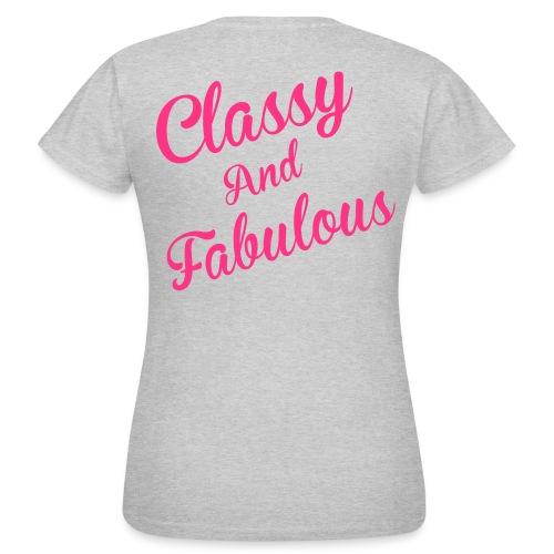 Classy and Fabulous  - Women's T-Shirt