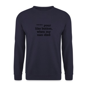 ...like button - Men's Sweatshirt