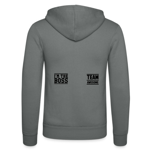 Team Awesome Boss - Unisex Hooded Jacket by Bella + Canvas