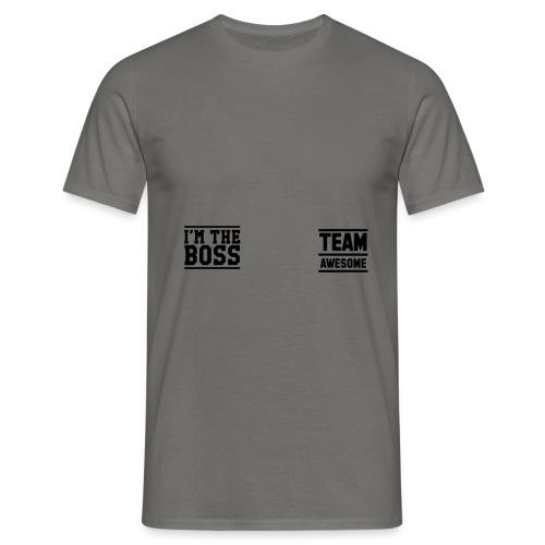Team Awesome Boss - Men's T-Shirt