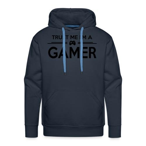 Trust Me I'M A GAMER  - Sweat-shirt à capuche Premium pour hommes