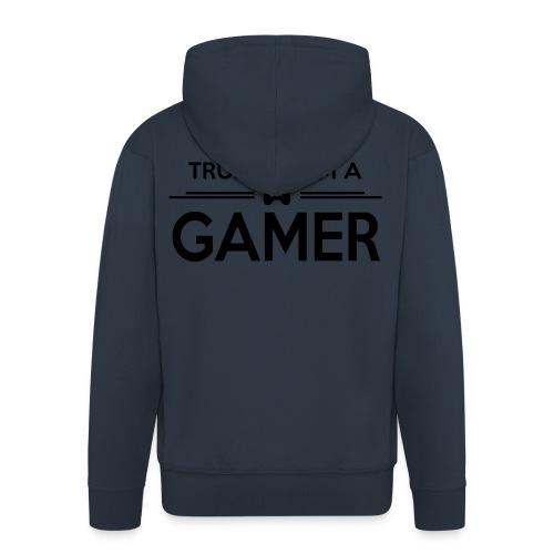 Trust Me I'M A GAMER  - Veste à capuche Premium Homme