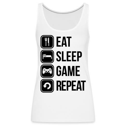 Eat Sleep Game Repeat [Women] - Women's Premium Tank Top
