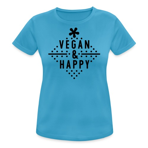 Vegan & Happy  - Frauen T-Shirt atmungsaktiv