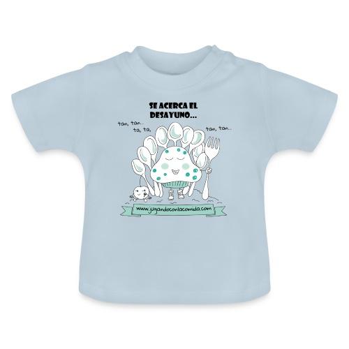 Se acerca el desayuno para los más peques - Camiseta bebé