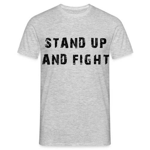Mens Stand Up And Fight - Men's T-Shirt