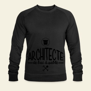 Architecte de bac à sable - Sweat-shirt Homme Stanley & Stella