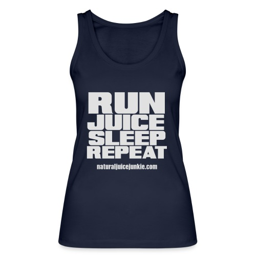 Mens Run Juice Sleep Repeat - Women's Organic Tank Top by Stanley & Stella