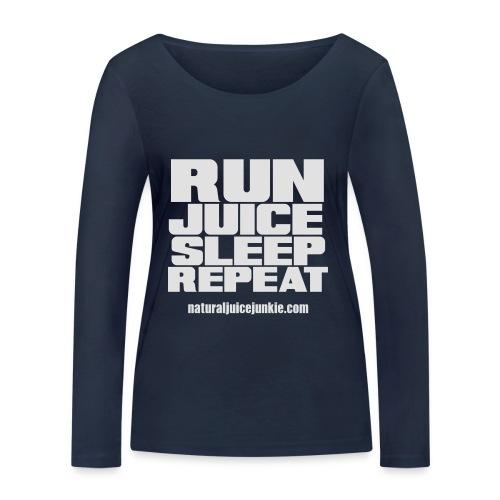 Mens Run Juice Sleep Repeat - Women's Organic Longsleeve Shirt by Stanley & Stella