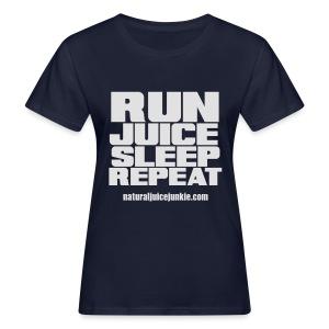 Mens Run Juice Sleep Repeat - Women's Organic T-shirt