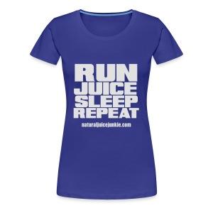 Mens Run Juice Sleep Repeat - Women's Premium T-Shirt