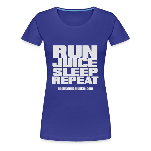 Mens Run Juice Sleep Repeat - Women's Premium T-Shirt