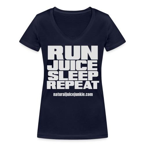 Mens Run Juice Sleep Repeat - Women's Organic V-Neck T-Shirt by Stanley & Stella