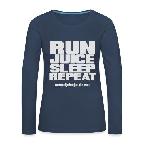 Mens Run Juice Sleep Repeat - Women's Premium Longsleeve Shirt