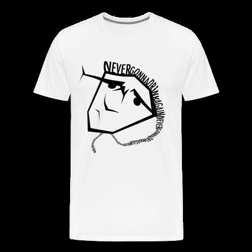 Never Gonna Drink Again - Mannen Premium T-shirt