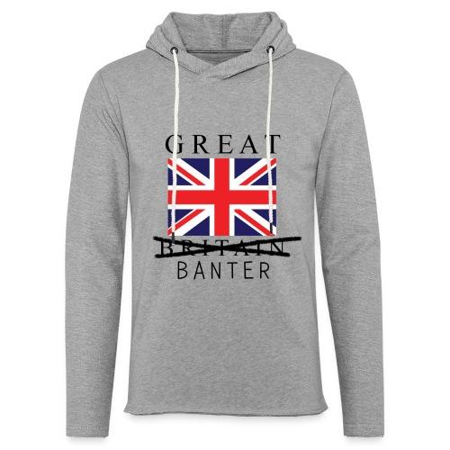 Great Banter T-Shirt Mens - Light Unisex Sweatshirt Hoodie