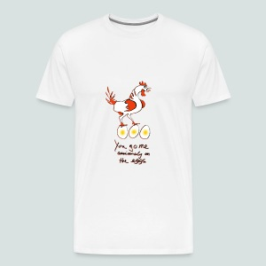 On the eggs  - Männer Premium T-Shirt
