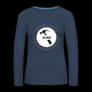 K.I.S.S. Principle - Women's Premium Longsleeve Shirt
