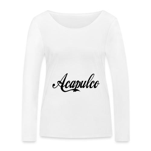 Acapulco - Camiseta de manga larga ecológica mujer de Stanley & Stella