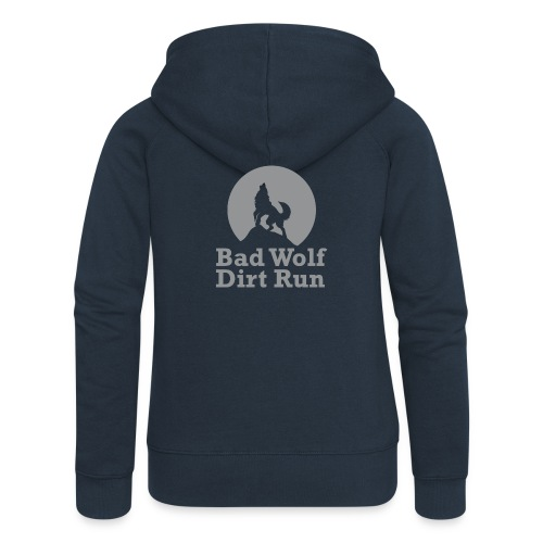 Bad Wolf Dirt Run - Frauen Premium Kapuzenjacke