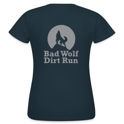 Bad Wolf Dirt Run - Frauen T-Shirt