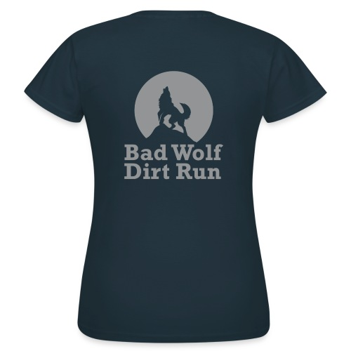 Bad Wolf Dirt Run - Frauen T-Shirt