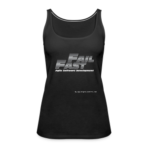 Fail Fast & Furious - Women's Premium Tank Top