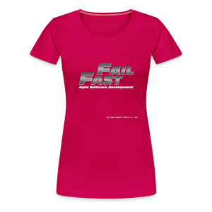 Fail Fast & Furious (Women) - Women's Premium T-Shirt
