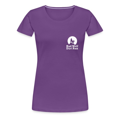 Bad Wolf Dirt Run - Frauen Premium T-Shirt