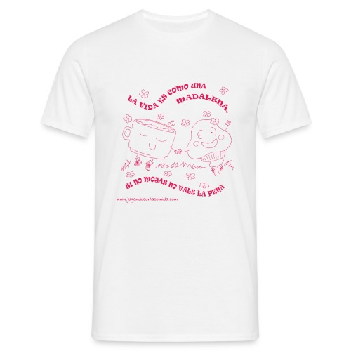 La vida es como una Madalena... - Camiseta hombre