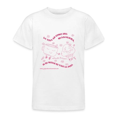 La vida es como una Madalena... - Camiseta adolescente