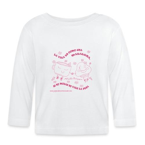 La vida es como una Madalena... - Camiseta manga larga bebé