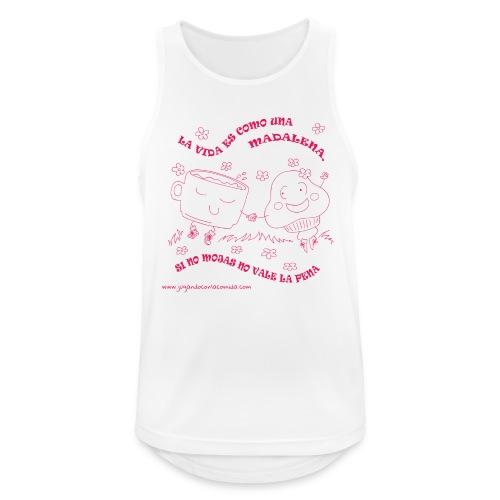 La vida es como una Madalena... - Camiseta sin mangas hombre transpirable
