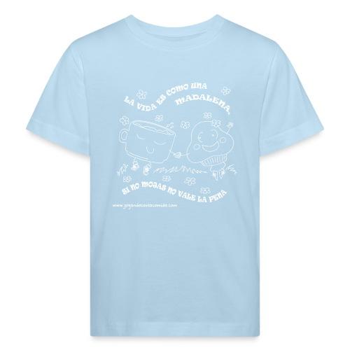 La vida es como una Madalena... - Camiseta ecológica niño