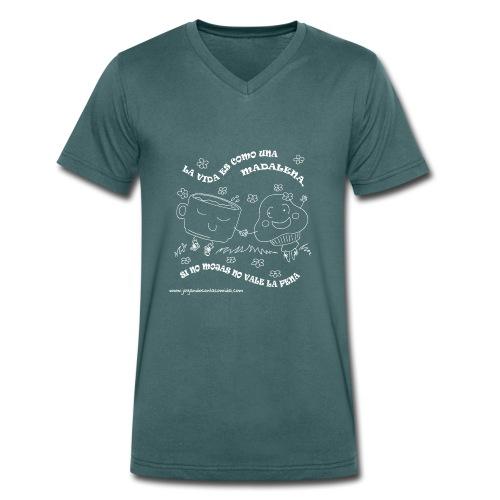 La vida es como una Madalena... - Camiseta ecológica hombre con cuello de pico de Stanley & Stella
