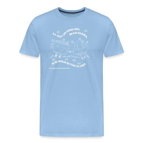 La vida es como una Madalena... - Camiseta premium hombre